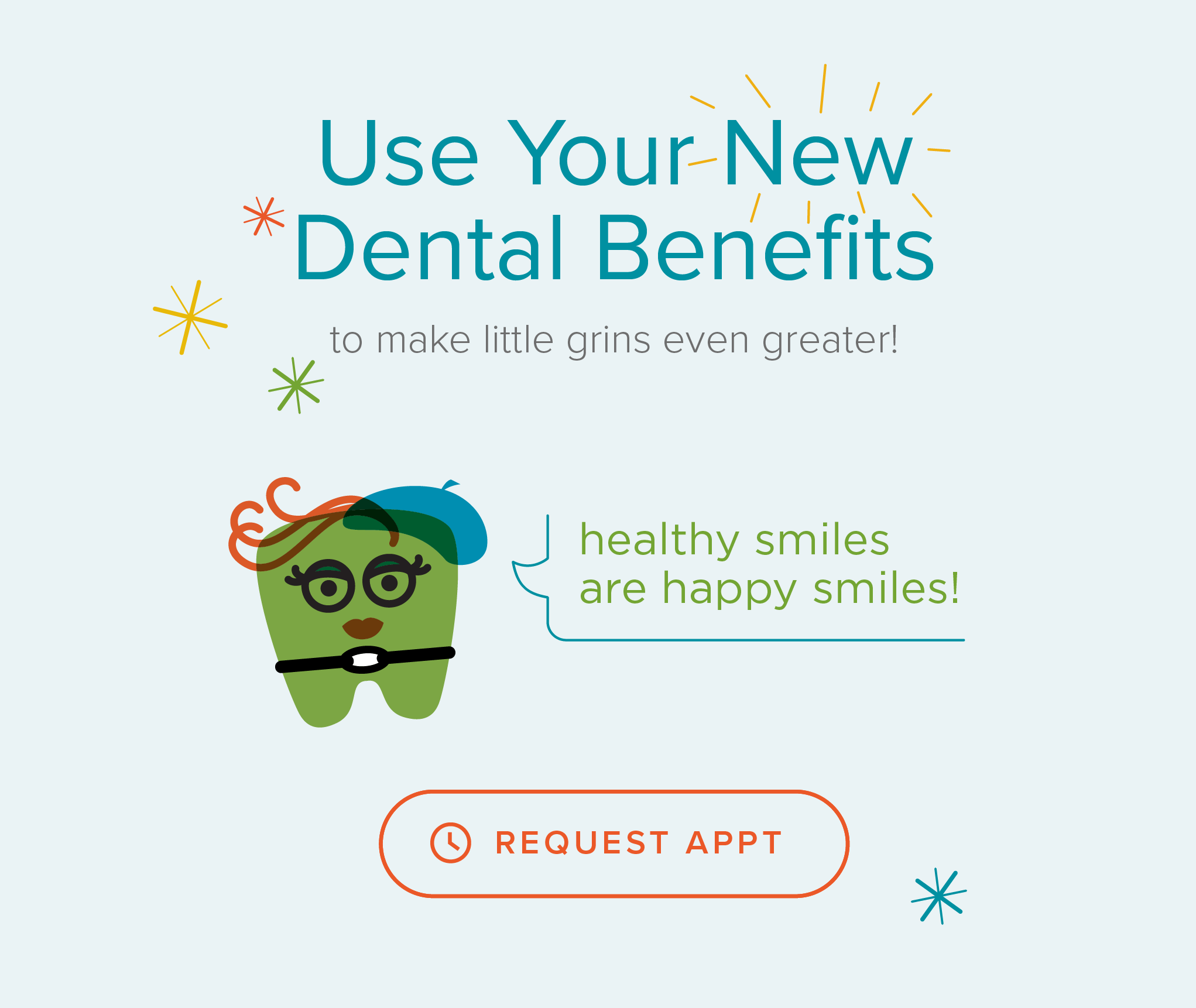 Every Kid's Dentist & Orthodontics - Use Your New Dental Benefits